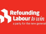 Our Refounding Labour submission